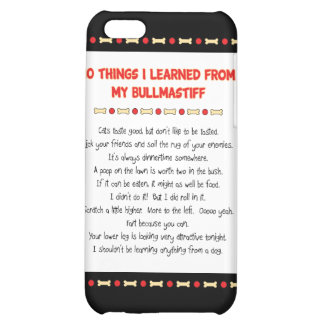 Funny Things I Learned From My Bullmastiff Cover For iPhone 5C