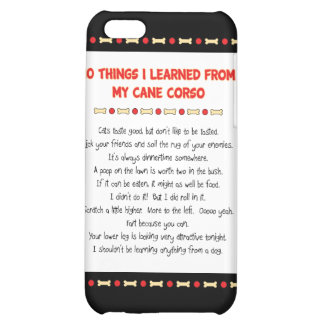 Funny Things I Learned From My Cane Corso iPhone 5C Cover