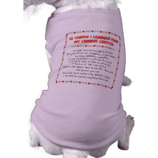 Funny Things I Learned From My Chinese Crested Dog T Shirt