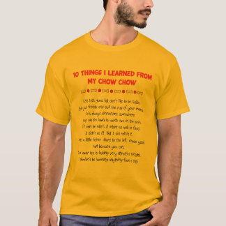 Funny Things I Learned From My Chow Chow T-Shirt
