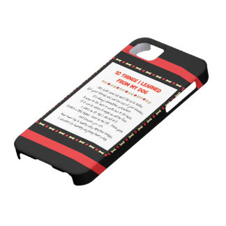 Funny Things I Learned From My Dog iPhone 5 Case