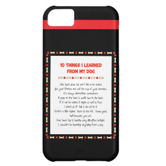 Funny Things I Learned From My Dog iPhone 5C Cover
