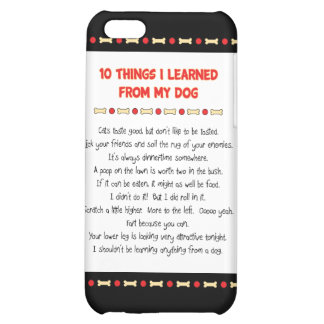 Funny Things I Learned From My Dog iPhone 5C Covers