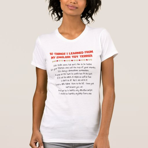 Funny Things I Learned From My English Toy Terrier Tshirts