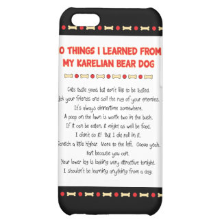 Funny Things I Learned From My Karelian Bear Dog iPhone 5C Cases