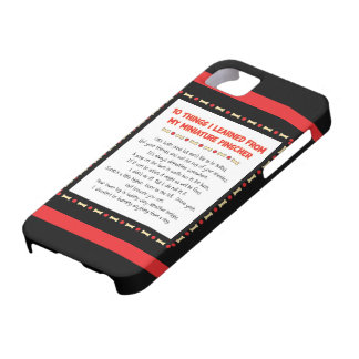 Funny Things I Learned From My Miniature Pinscher iPhone 5 Cover