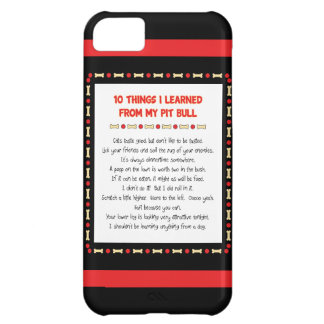 Funny Things I Learned From My Pit Bull iPhone 5C Case