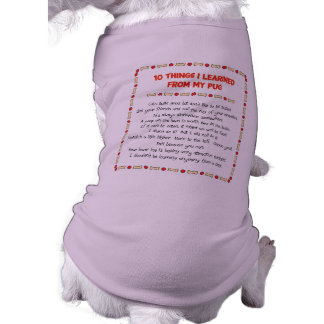 Funny Things I Learned From My Pug Pet T Shirt