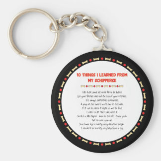 Funny Things I Learned From My Schipperke Basic Round Button Keychain