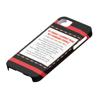 Funny Things I Learned From My Standard Poodle iPhone 5 Case