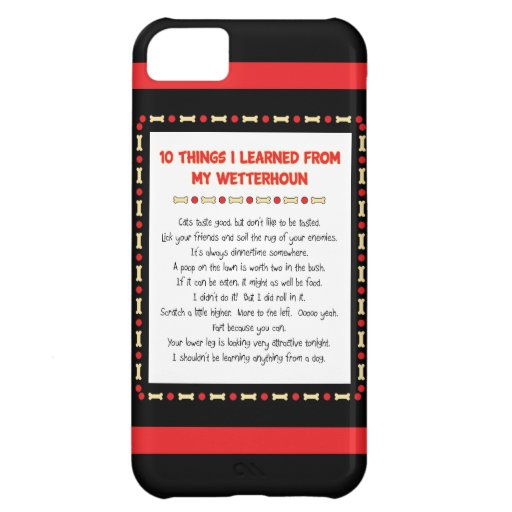 Funny Things I Learned From My Wetterhoun iPhone 5C Cover