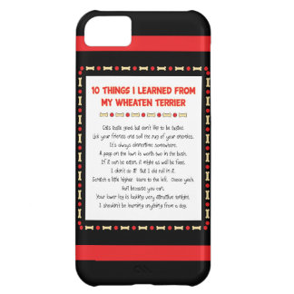 Funny Things I Learned From My Wheaten Terrier iPhone 5C Cases