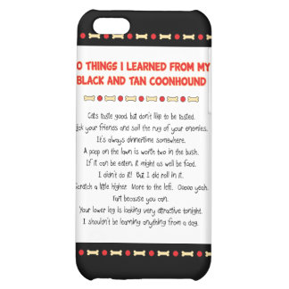 Funny Things Learned From Black and Tan Coonhound iPhone 5C Cover