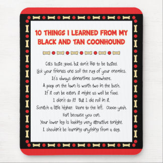 Funny Things Learned From Black and Tan Coonhound Mouse Pad