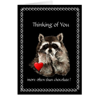 Funny Thinking of You, Valentine's Raccoon Humor Card