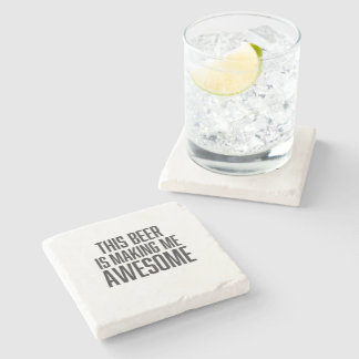 Funny this beer is making me awesome stone coaster