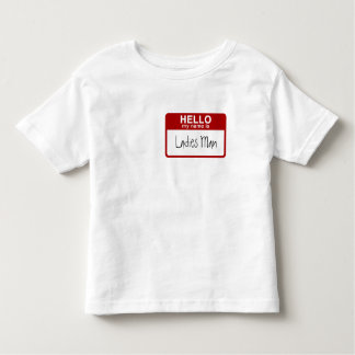 Funny Toddler T-Shirt, Hello My Name is Ladies Man Toddler T-shirt