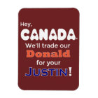 Funny Trade Donald For Justin Magnet