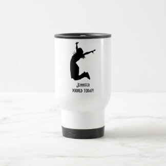Funny Travel Mug You Personalize I pooped today !