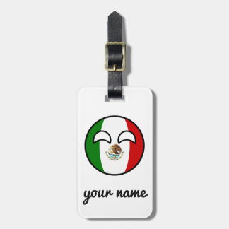 Funny Trending Geeky Mexico Countryball Luggage Tag