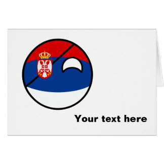 Funny Trending Geeky Serbia Countryball Card