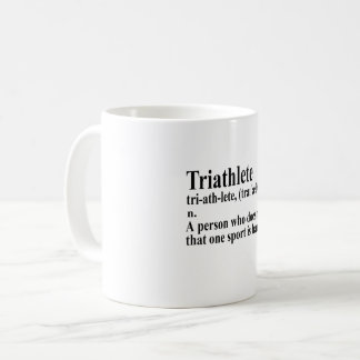 Funny Triathlon definition - Coffee Mug