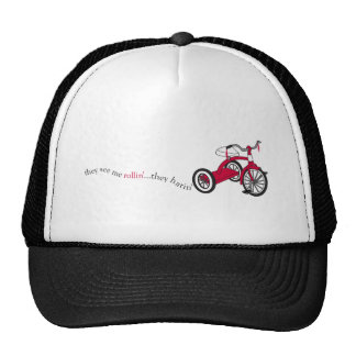 Funny Trucker Hat,They see me Rollin'...they hatin Trucker Hat