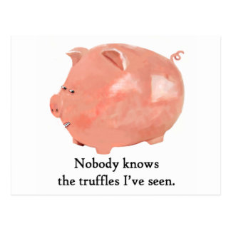Funny Truffle-loving Pig Postcard