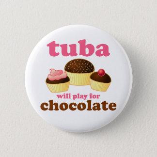 Funny Tuba Chocolate Quote Button