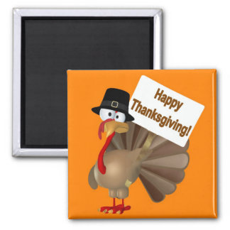 Funny Turkey saying ''Happy Thanksgiving!'' Magnet