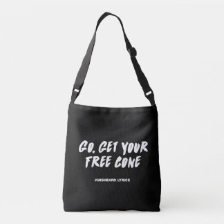 Funny typographic misheard song lyrics crossbody bag