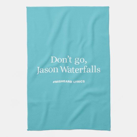 Funny typographic misheard song lyrics kitchen towel