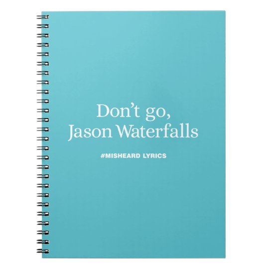 Funny typographic misheard song lyrics notebooks
