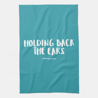 Funny typographic misheard song lyrics towels