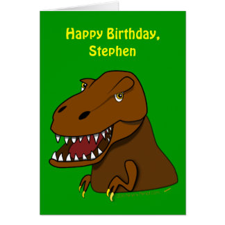 Funny Tyrranosaurus Rex Kids Birthday Custom Name Card