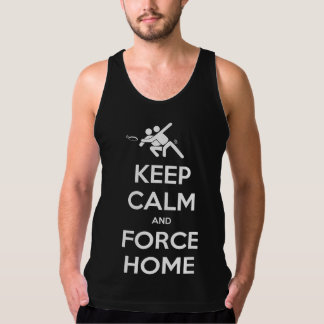 Funny Ultimate Frisbee- Keep Calm and Force Home Tank Top