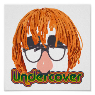 Funny Undercover Disguise Print