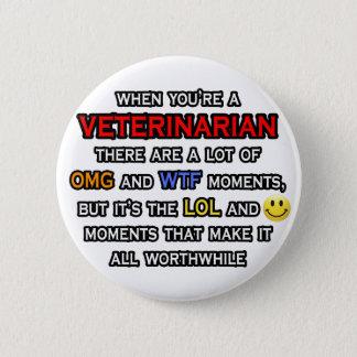 Funny Veterinarian ... OMG WTF LOL 2 Inch Round Button