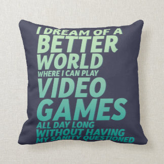 Funny Video Game Quote for Gaming Geek Nerd Gamer Throw Pillow