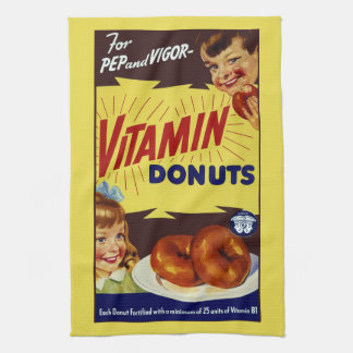 "Funny Vintage ""Vitamin Donuts"" Advertisement Kitchen Towel"