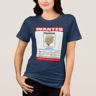 Funny Wanted Trump For Treason T-Shirt