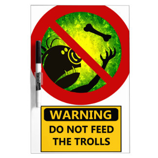 Funny Warning Do Not Feed The Trolls Sign Dry Erase Whiteboard