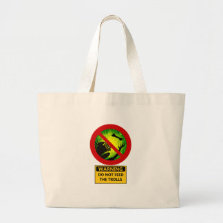 Funny Warning Do Not Feed The Trolls Sign Large Tote Bag