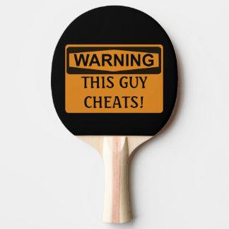 Funny Warning Ping Pong Cheater Smack Talk Ping Pong Paddle