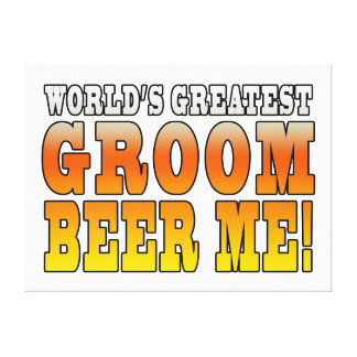 Funny Weddings Parties : Worlds Greatest Groom Stretched Canvas Prints