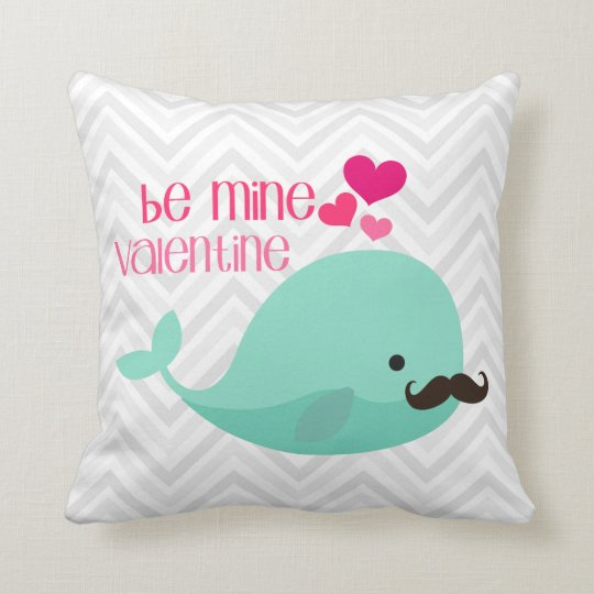 Funny Whale with Moustache Be Mine Valentine Throw Pillow