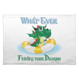 Funny Whatever Floats Your Dragon Place Mats