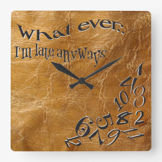 Funny Whatever I'm Late Leather Clock