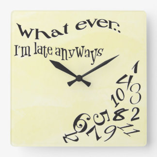 Funny Whatever I'm Late Yellow Watercolor Square Wall Clock