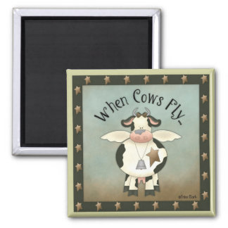 Funny When Cows Fly Magnet